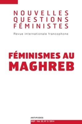 Nouvelles questions feministes Féminismes au Maghreb