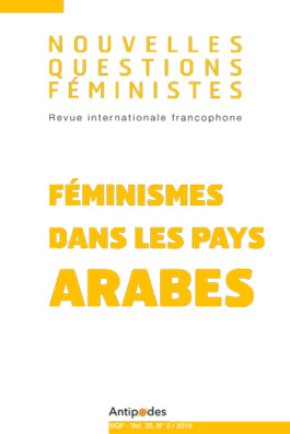 Nouvelles questions feministes Féminismes dans les pays arabes