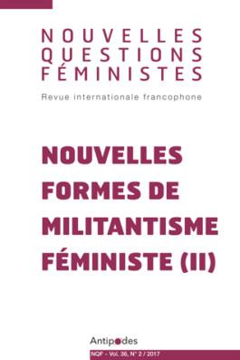 Nouvelles questions feministes Nouvelles formes du militantisme féministe (II)
