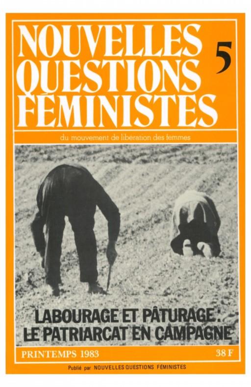 Nouvelles questions feministes Labourage et pâturage : le patriarcat en campagne