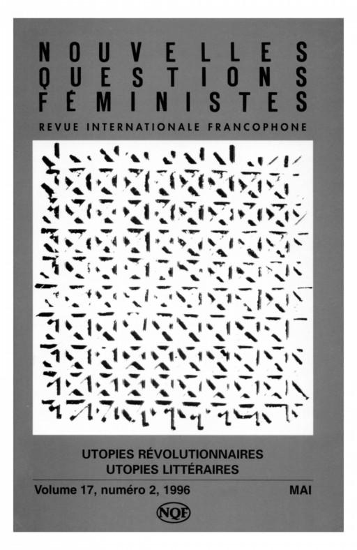 Nouvelles questions feministes Utopies révolutionnaires, utopies littéraires