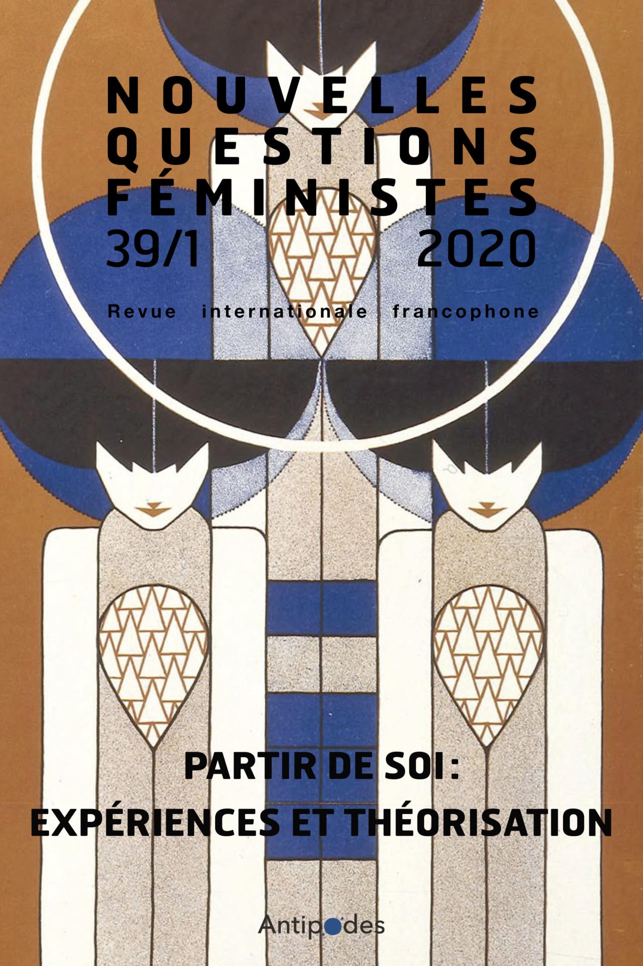 Nouvelles questions feministes Partir de soi
